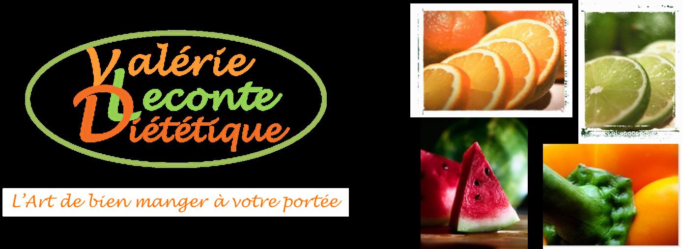 Valérie LECONTE……………………. Diététicienne-Nutritionniste…Consultations à  Domicile sur Lille et sa région